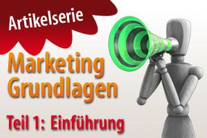 Marketing Grundlagen - Einführung