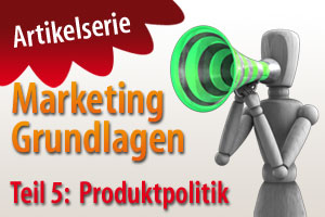 Produktpolitik als Teil des Marketing-Mix