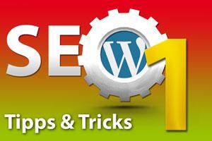 SEO– Suchmaschinenoptimierung Tipps und Tricks Teil 1