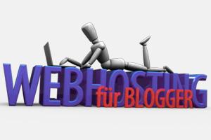 Was Du als Blogger beim Webhosting beachten solltest