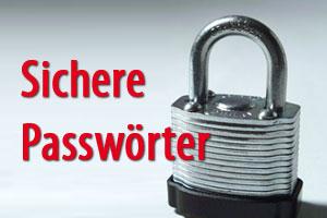 Sichere Passwörter - wie Du ein Passwort richtig erstellst