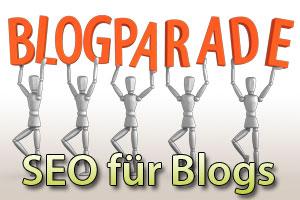 Blogparade: SEO für Blogs - Notwendigkeit oder Zeitverschwendung?