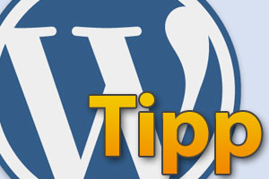 WordPress Tipp für Blogs