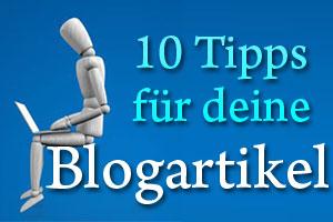 Blogartikel schreiben - Tipps für deinen nächsten Blogartikel