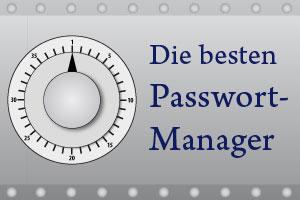 Die 4 besten Passwort-Manager für Dich als Blogger