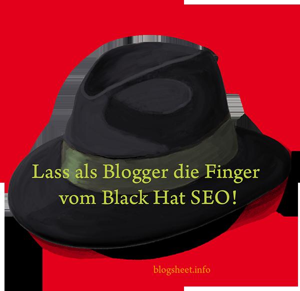 Gebot 8 - Du sollst kein Black Hat SEO betreiben