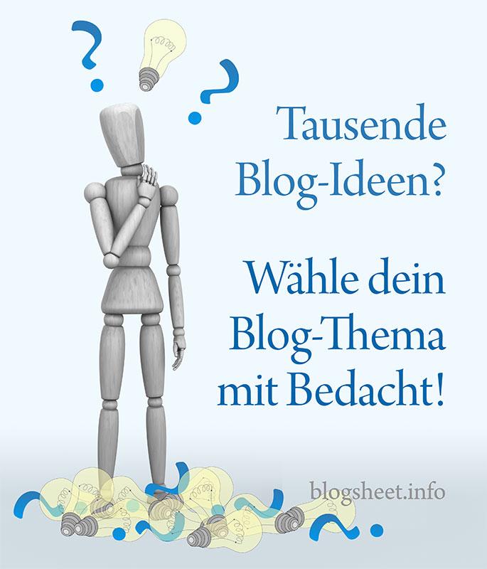 Blogger wähle dein Blog-Thema mit Bedacht