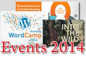 Interessante Events für Blogger und Selbständige im Internet 2014