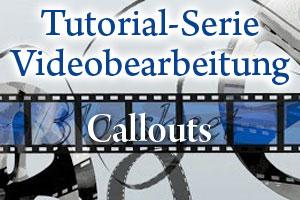 Tutorial Videobearbeitung Teil 4 - So fügst Du in Camtasia Studio Callouts in dein Video ein