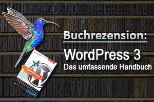 Buchrezension: WordPress 3 - Das umfassende Handbuch