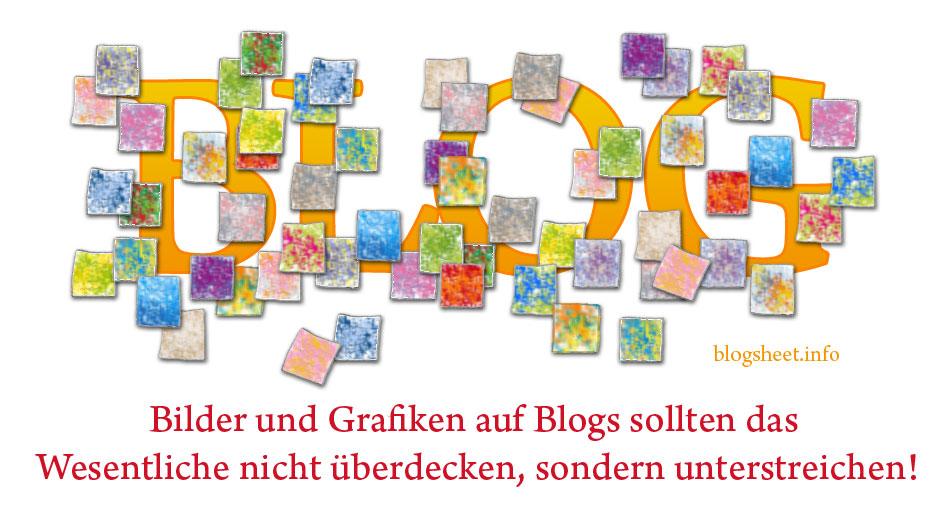 Bilder und Grafiken sollten auf deinem Blog die Inhalte ergänzen und unterstreichen
