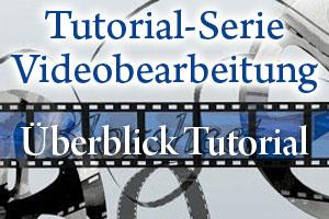Videobearbeitung mit Camtasia Studio – Die Tutorial Serie im Überblick