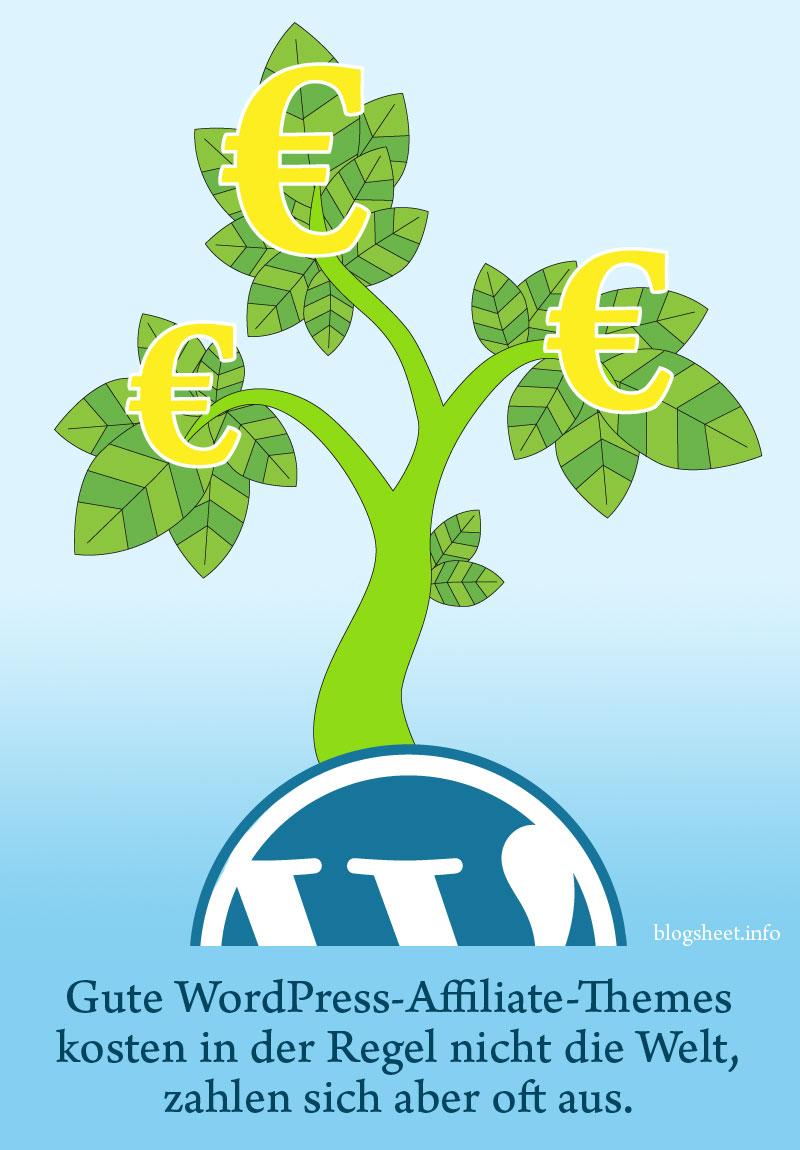 Kostenpflichtige WordPress-Affiliate-Themes zahlen sich oft aus.