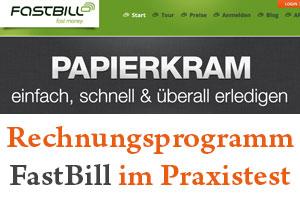 Das Rechnungsprogramm FastBill für dich im Praxistest